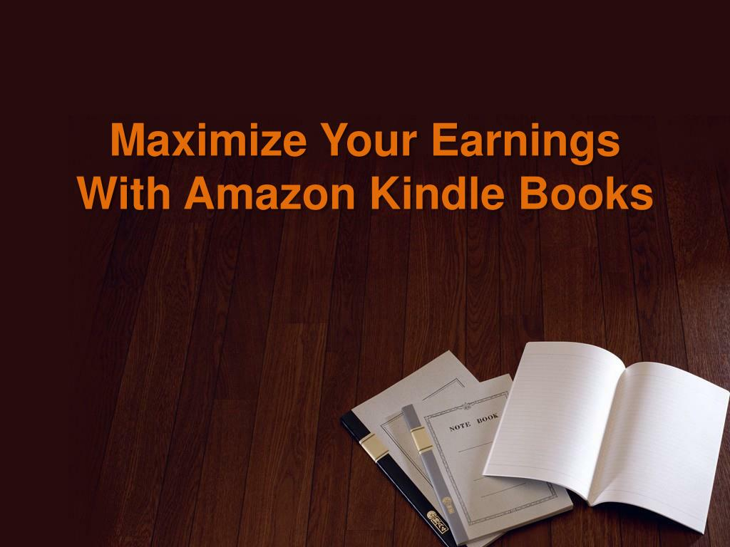maximize your earnings with amazon kindle books l.
