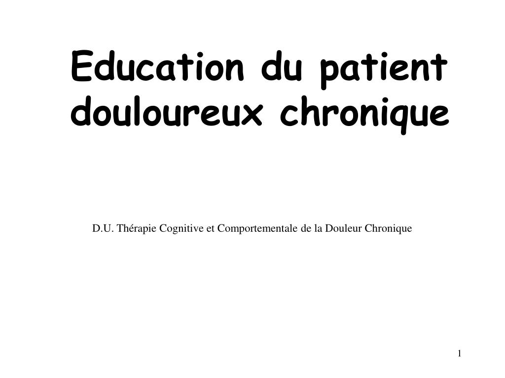education du patient douloureux chronique l.