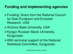 funding and implementing agencies