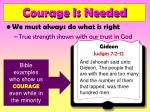 courage is needed15