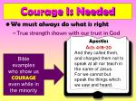 courage is needed18