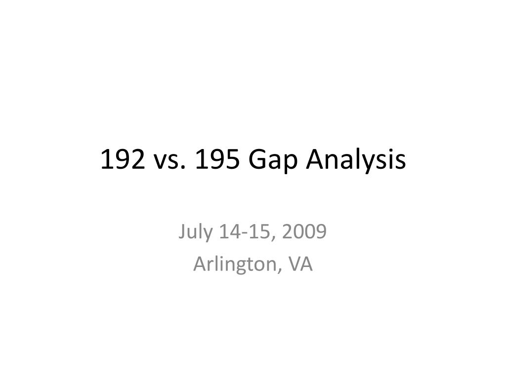 192 vs 195 gap analysis l.