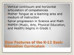 new features of the k 12 basic education curriculum