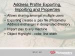 address profile exporting importing and properties