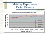mobility experiments packet delivery