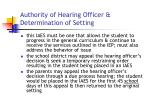 authority of hearing officer determination of setting18