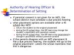 authority of hearing officer determination of setting19