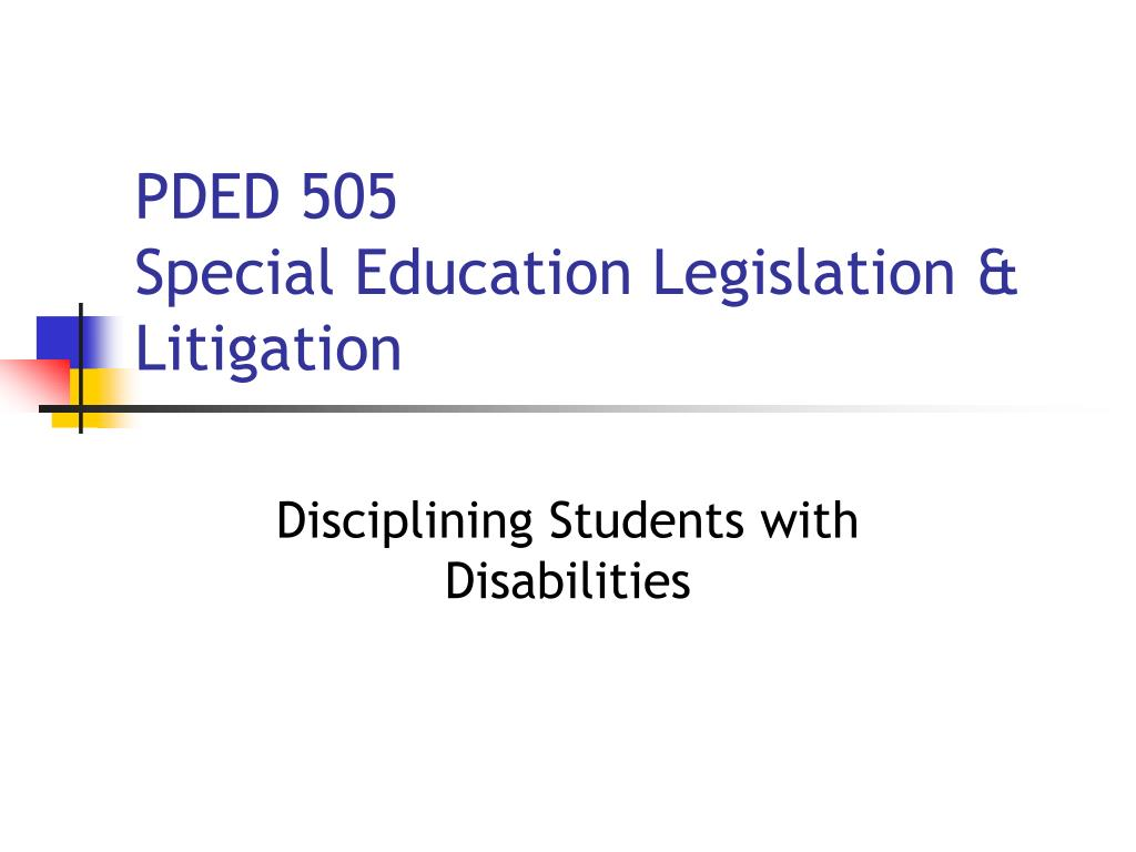 pded 505 special education legislation litigation l.