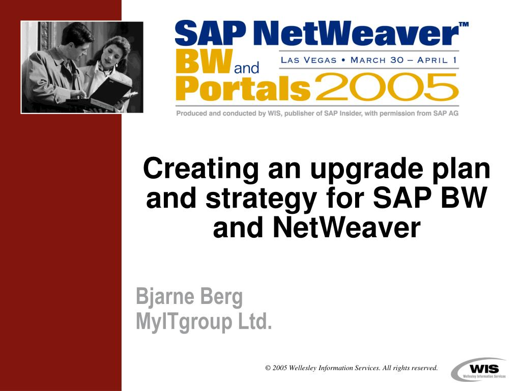creating an upgrade plan and strategy for sap bw and netweaver l.