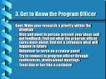 3 get to know the program officer