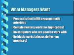what managers want