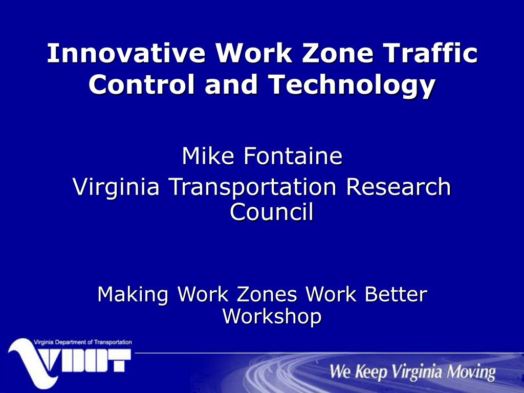 innovative work zone traffic control and technology l.
