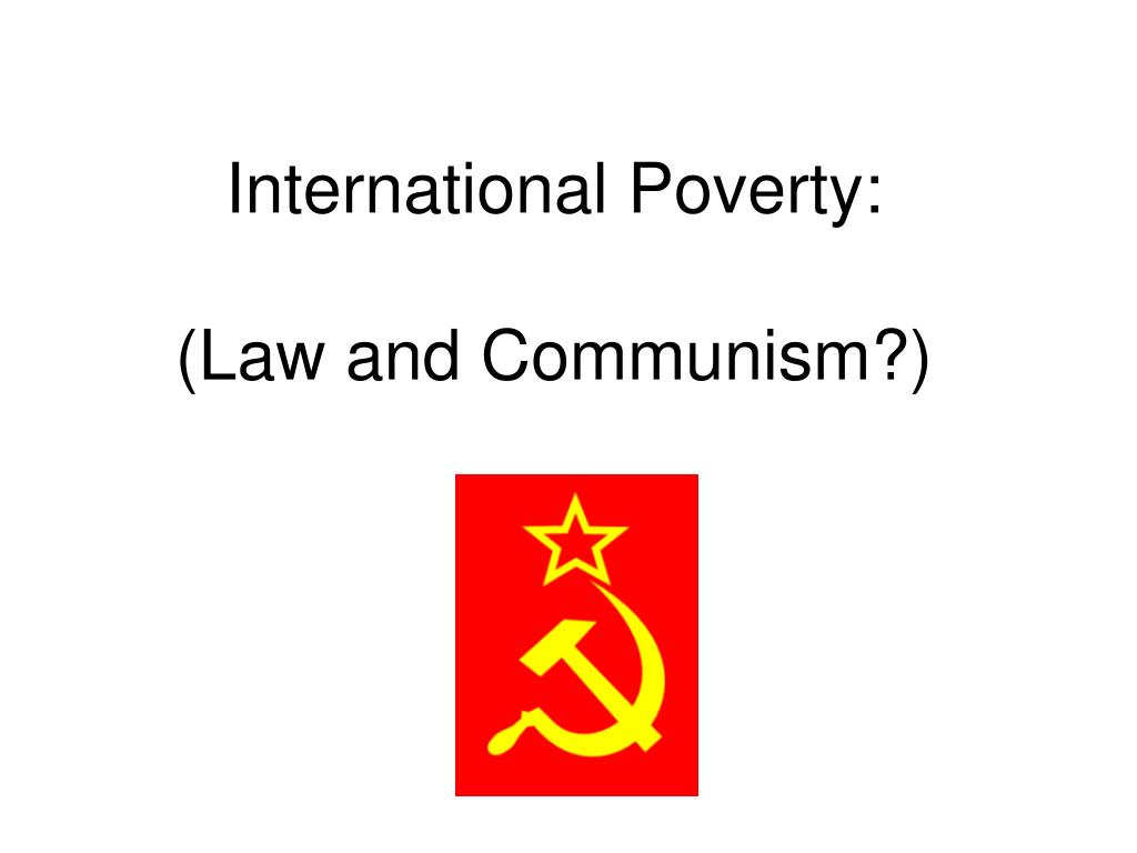 international poverty law and communism l.