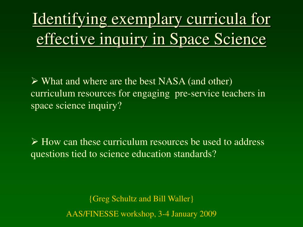 identifying exemplary curricula for effective inquiry in space science l.
