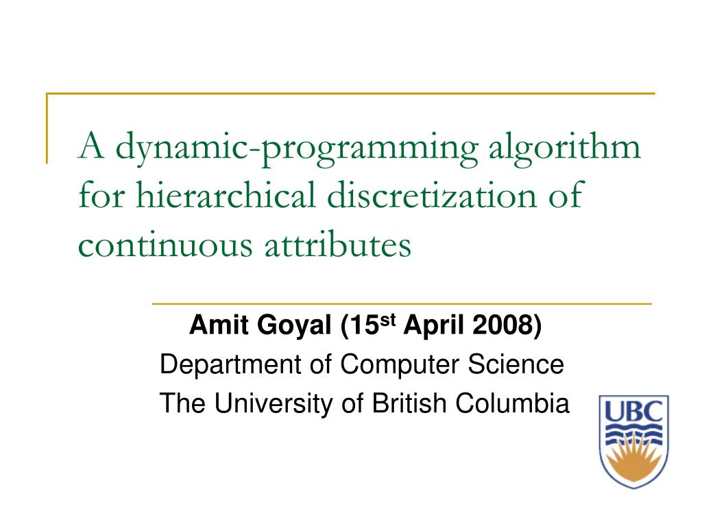 a dynamic programming algorithm for hierarchical discretization of continuous attributes l.