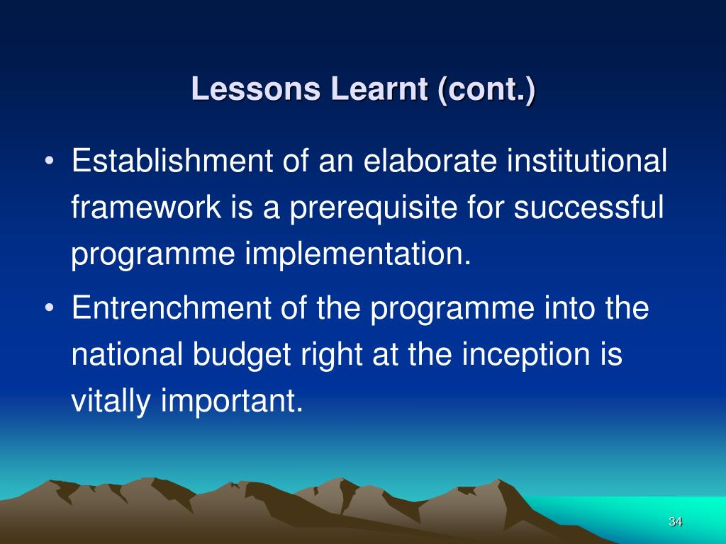 Lessons Learnt (cont.)