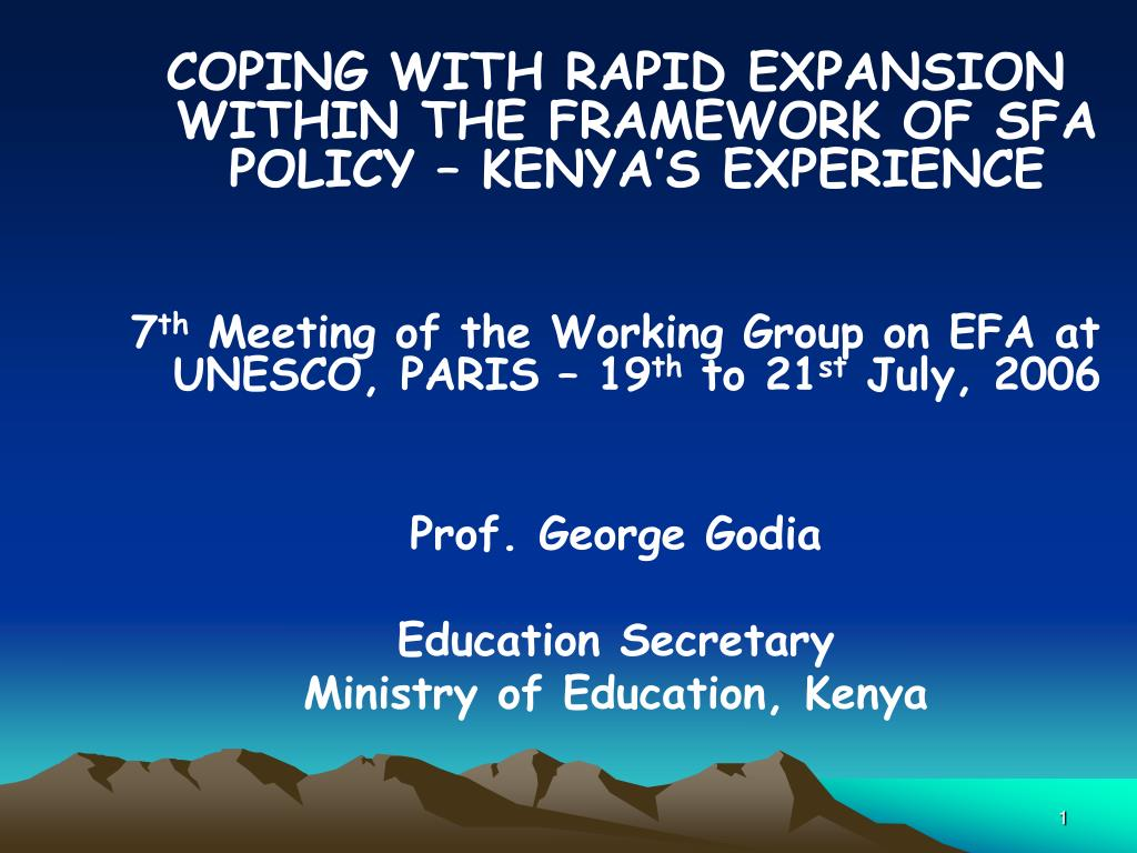 COPING WITH RAPID EXPANSION WITHIN THE FRAMEWORK OF SFA POLICY – KENYA'S EXPERIENCE