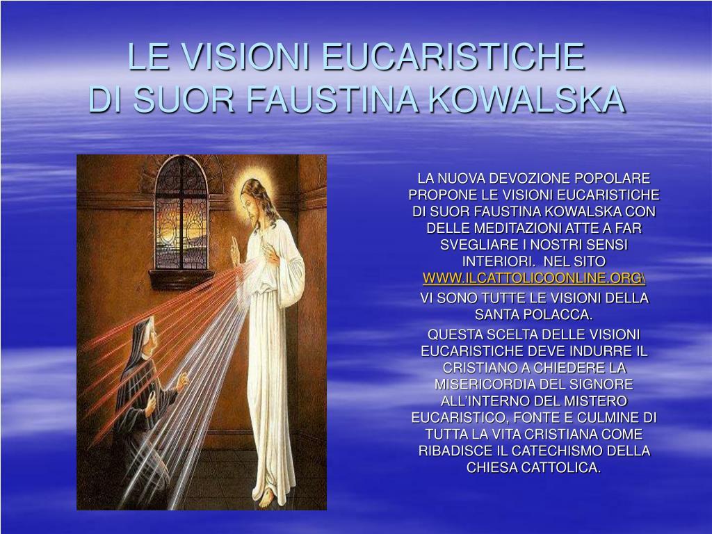 le visioni eucaristiche di suor faustina kowalska l.