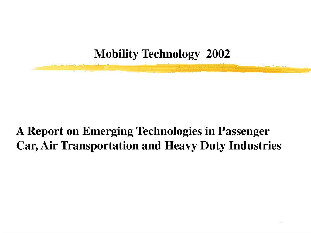 mobility technology 2002 l.