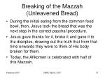 breaking of the mazzah unleavened bread31