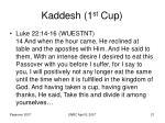 kaddesh 1 st cup