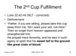 the 2 nd cup fulfillment