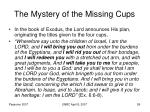 the mystery of the missing cups