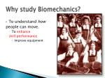 why study biomechanics32