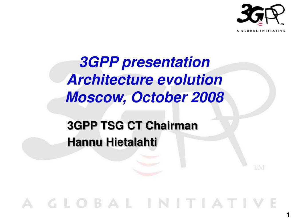 3gpp presentation architecture evolution moscow october 2008 l.