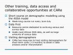 other training data access and collaborative opportunities at care
