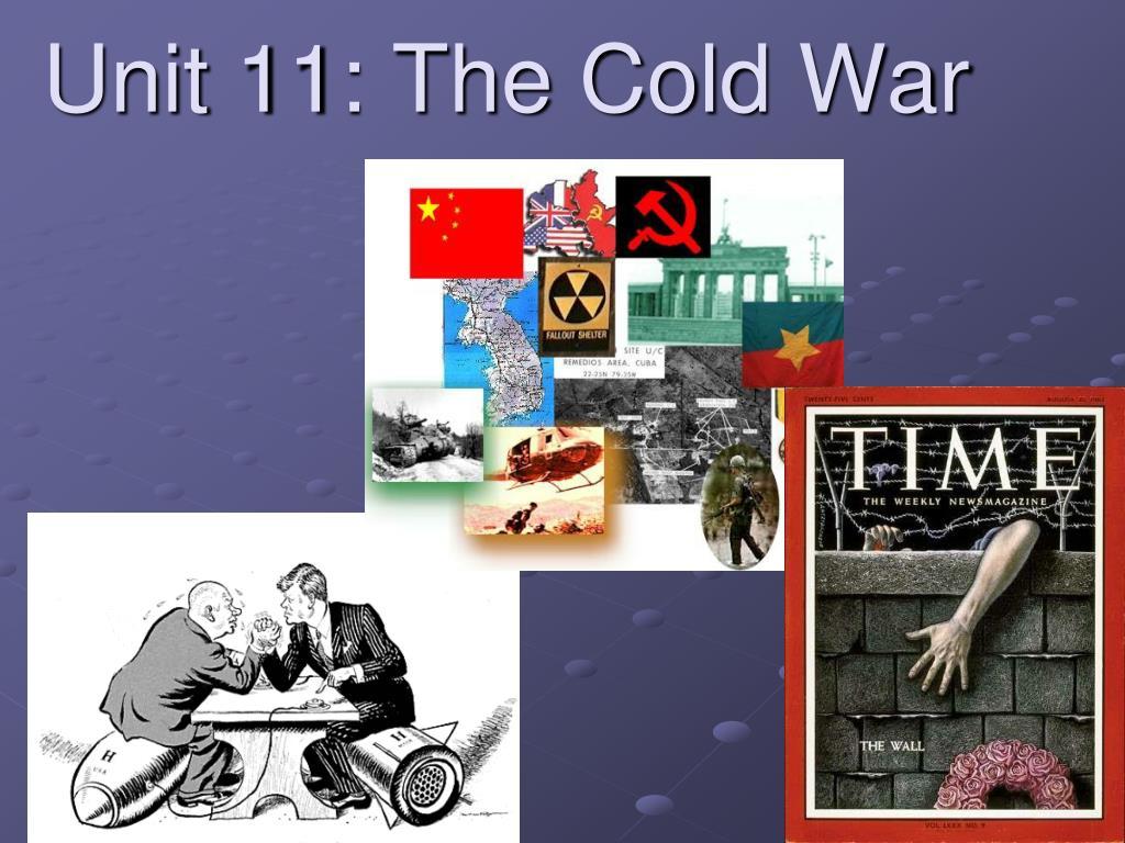 unit 11 the cold war l.