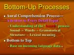 bottom up processes