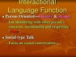 interactional language function
