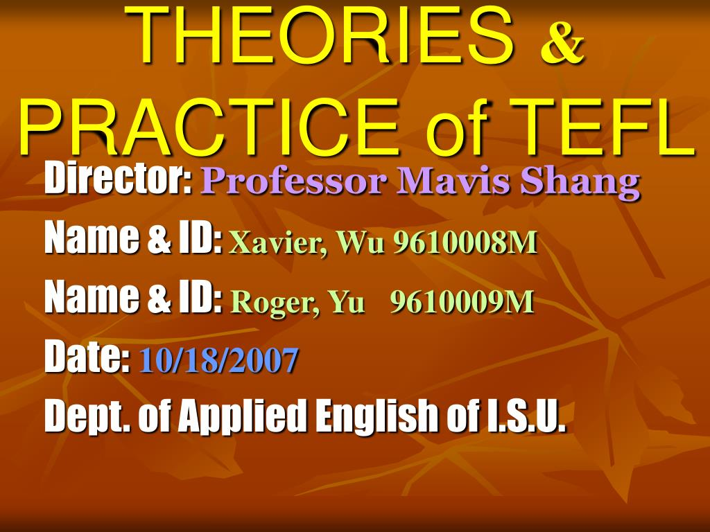 theories practice of tefl l.