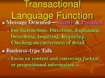 transactional language function