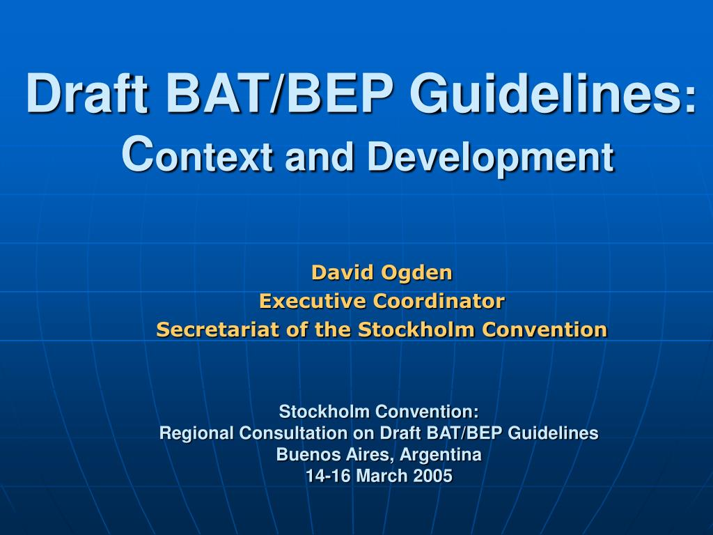 draft bat bep guidelines c ontext and development l.