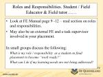 roles and responsibilities student field educator field tutor