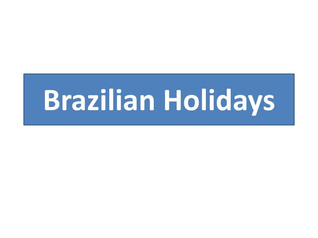 brazilian holidays l.