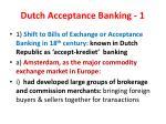 dutch acceptance banking 1