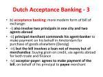 dutch acceptance banking 3
