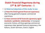 dutch financial hegemony during 17 th 18 th centuries 1