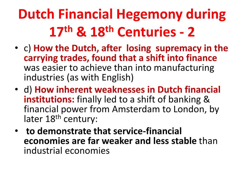 Dutch Financial Hegemony during  17