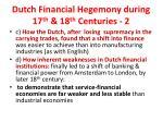 dutch financial hegemony during 17 th 18 th centuries 2
