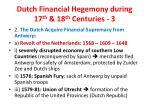 dutch financial hegemony during 17 th 18 th centuries 3