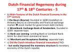dutch financial hegemony during 17 th 18 th centuries 5