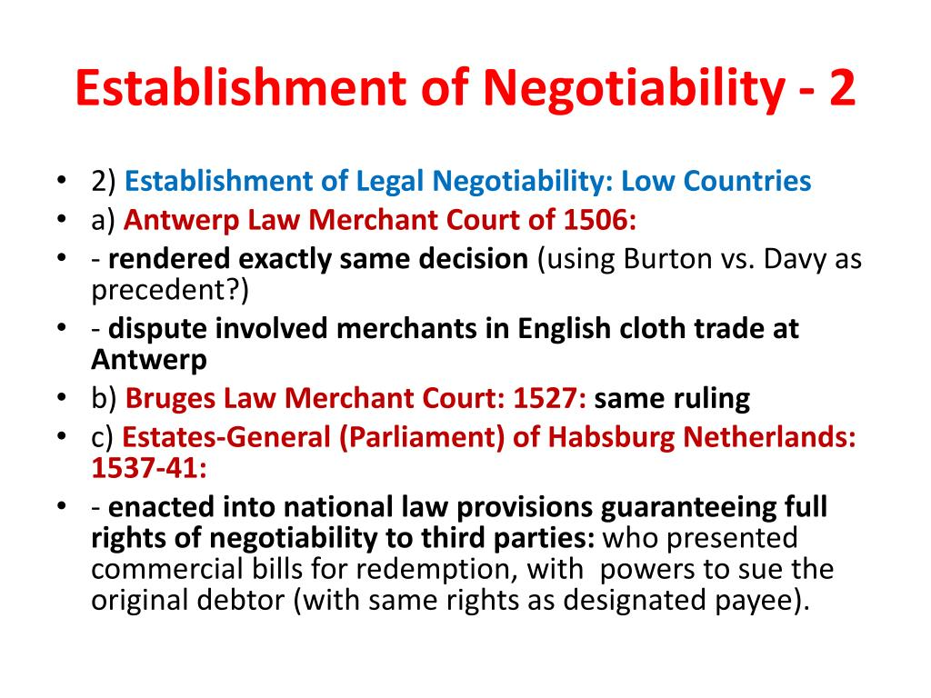 Establishment of Negotiability - 2