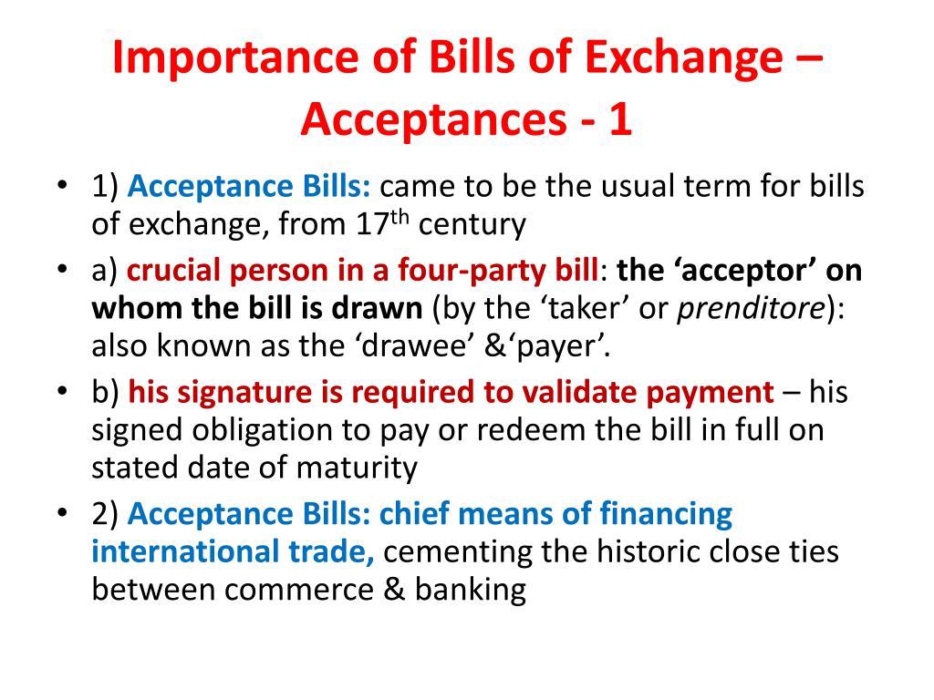 Importance of Bills of Exchange – Acceptances - 1