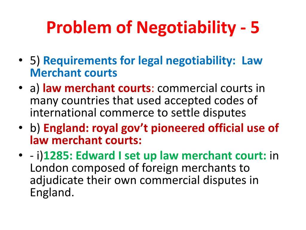 Problem of Negotiability - 5