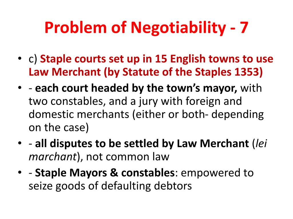 Problem of Negotiability - 7