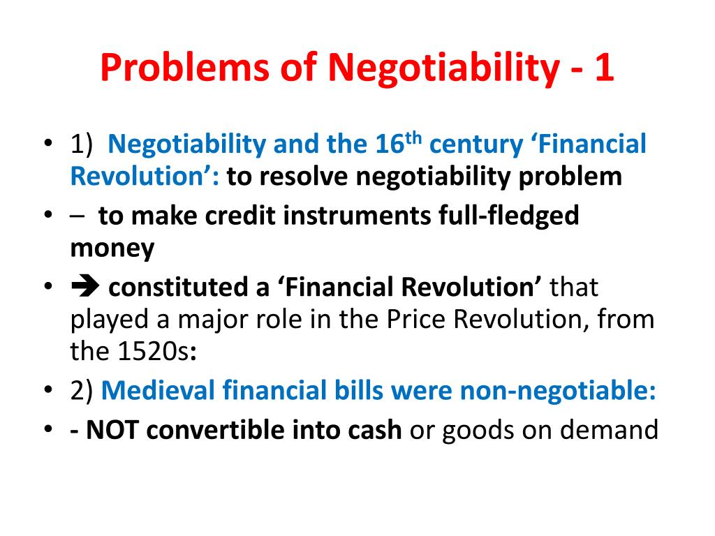 Problems of Negotiability - 1